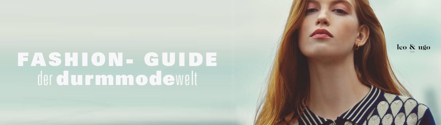 Fashion Guide Mode Tipps Durm